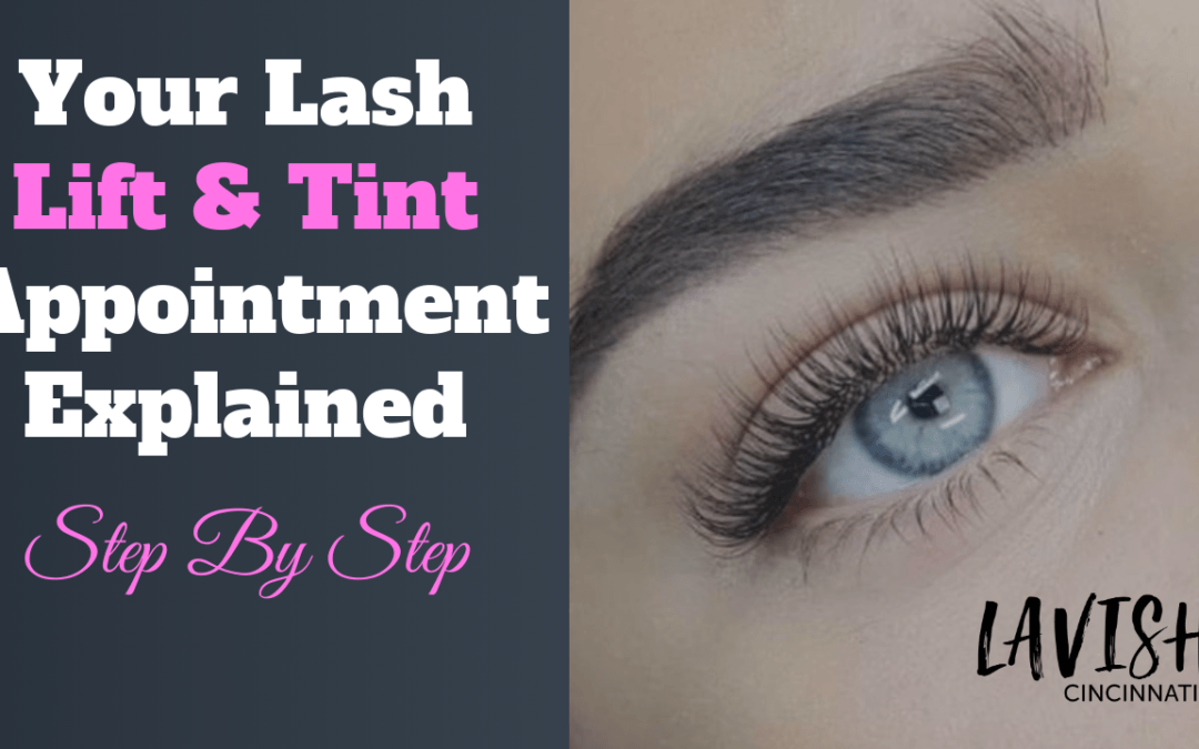 Cincinnati Lash Lift and Tint Cost, Procedure, & Everything Need To Know
